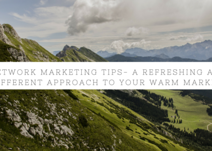 Network Marketing - Warm Market